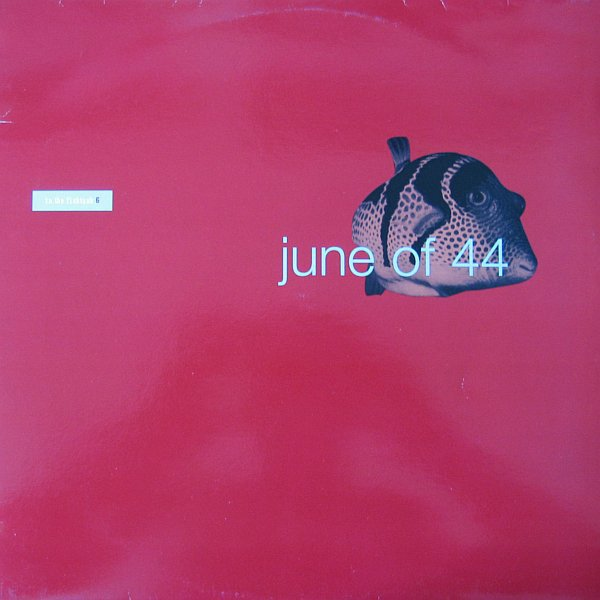 June of 44 In the Fishtank album cover