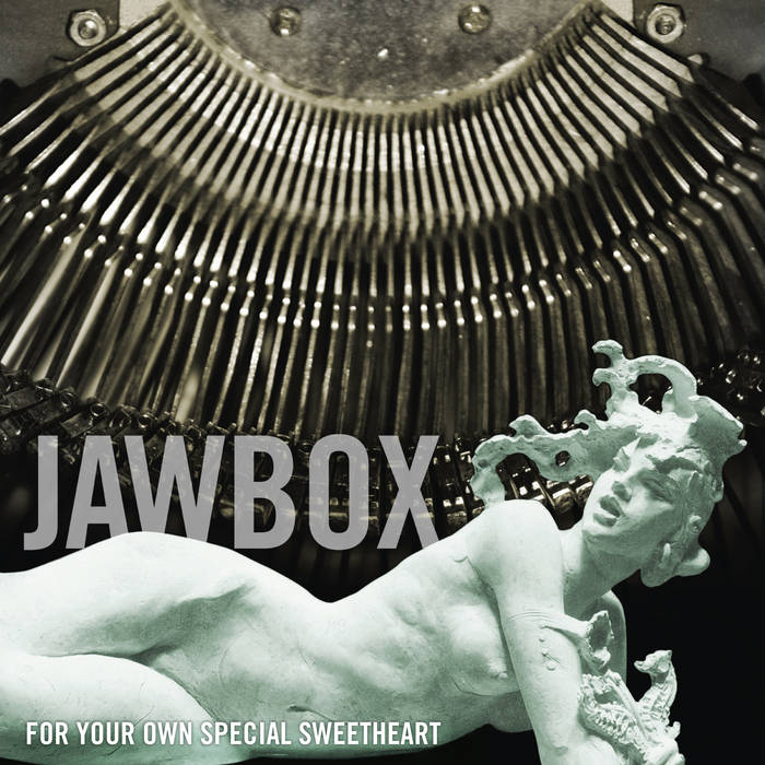 Jawbox for your own special sweetheart review