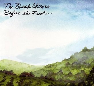 Black Crowes Before the Frost...Until the Freeze album cover