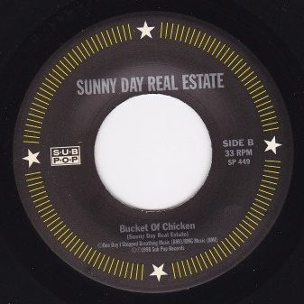 """Sunny Day Real Estate Bucket of Chicken The Crow 7"""" label"""